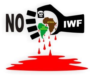 """""""Der IWF ist ein Kriegsinstrument der USA"""""""